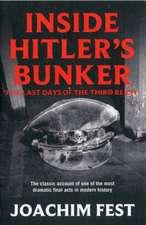 Inside Hitler's Bunker