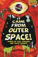 It Came from Outer Space!:  Dinos, Dragons and Other Beastie Poems