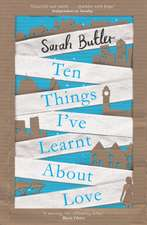 Butler, S: Ten Things I've Learnt About Love