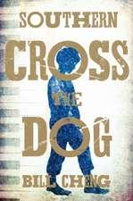 Cheng, B: Southern Cross the Dog