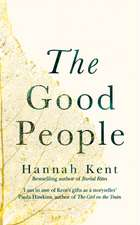 Kent, H: The Good People