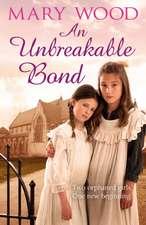 An Unbreakable Bond
