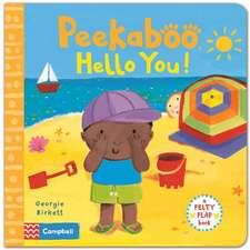 Peekaboo, Hello You!