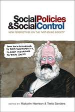 Social Policies and Social Control: New Perspectives on the 'Not-So-Big Society'