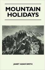 Mountain Holidays