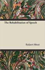 The Rehabilitation of Speech