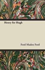 Henry for Hugh