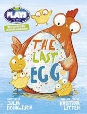 Donaldson, J: Julia Donaldson Plays the Last Egg
