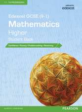 Edexcel GCSE (9-1) Mathematics: Higher Student Book: (Edexcel GCSE Maths 2015)