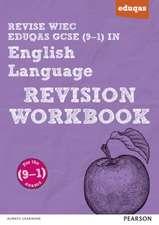 REVISE WJEC Eduqas GCSE (9-1) in English Language Revision Workbook