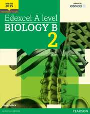 Fullick, A: Edexcel A level Biology B Student Book 2 + Activ