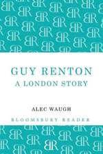 Guy Renton: A London Story
