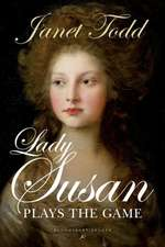 Lady Susan Plays the Game