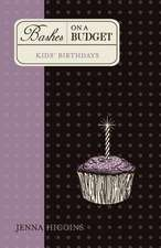 Bashes on a Budget - Kid's Birthdays:  Thoughts on Life After Cancer Surgery