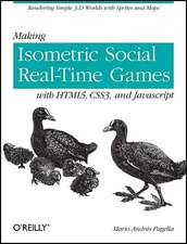Making Isometric Social Real–Time Games with HTML5, CSS3 and JavaScript