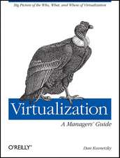 Virtualization – A Managers Guide