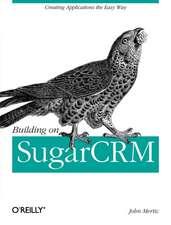 Building on SugarCRM