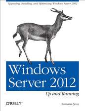 Windows Server 2012 – Up and Running