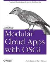 Building Modular Cloud Applications with OSGi