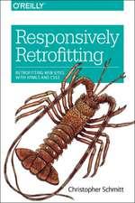 Responsively Retrofitting