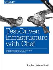 Test–Driven Infrastructure with Chef 2ed