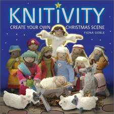 Knitivity:  Create Your Own Christmas Scene [With Pattern(s)]