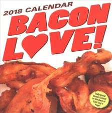 Andrews McMeel Publishing: Bacon Love! 2018 Day-to-Day Calen