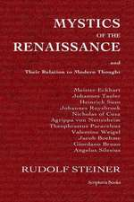 Mystics of the Renaissance and Their Relation to Modern Thought:  Proven Success Principles Which Built an Accomplished Home Based Business
