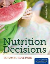 Nutrition Decisions:  Eat Smart, Move More [With Access Code]