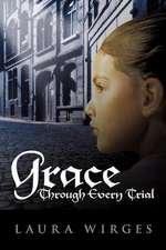 Grace Through Every Trial