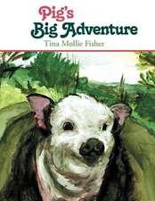 Pig's Big Adventure