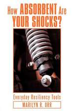 How Absorbent Are Your Shocks?