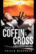 From the Coffin to the Cross
