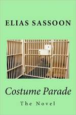 Costume Parade:  The Novel