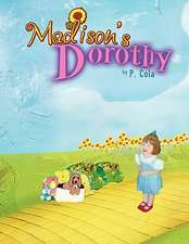 Madison's Dorothy
