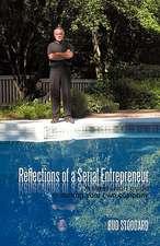 Reflections of a Serial Entrepreneur