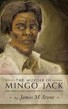 The Murder of Mingo Jack