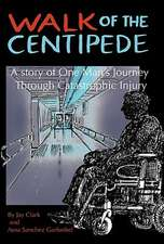 Walk of the Centipede