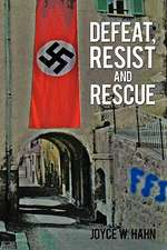 Defeat, Resist and Rescue