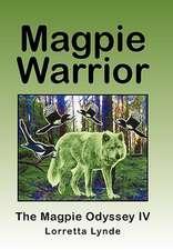 Magpie Warrior