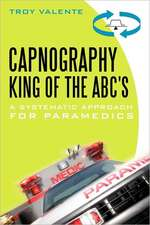 Capnography, King of the ABC's