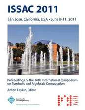 Issac 2011 Proceedings of the 36th International Symposium on Symbolic and Algebraic Computation