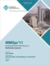 Mmsys'11 Proceedings of the 2011 ACM Conference on Multimedia Systems