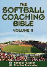 The Softball Coaching Bible, Volume II:  Teaching, Choreography, Research, Service, and Assessment for Community Engagement