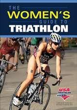 The Women's Guide to Triathlon