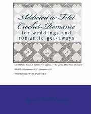 Addicted to Filet Crochet-Romance