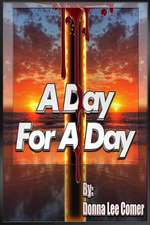 A Day for a Day