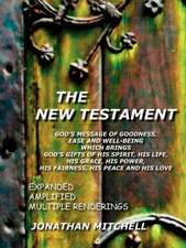 New Testament-PR:  God's Message of Goodness, Ease and Well-Being Which Brings God's Gifts of His Spirit, His Life, His Grace, His Power,