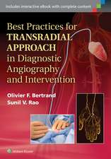Best Practices for Transradial Approach in Diagnostic Angiography and Intervention