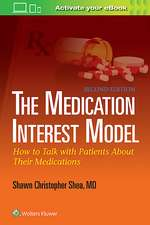 The Medication Interest Model: How to Talk With Patients About Their Medications